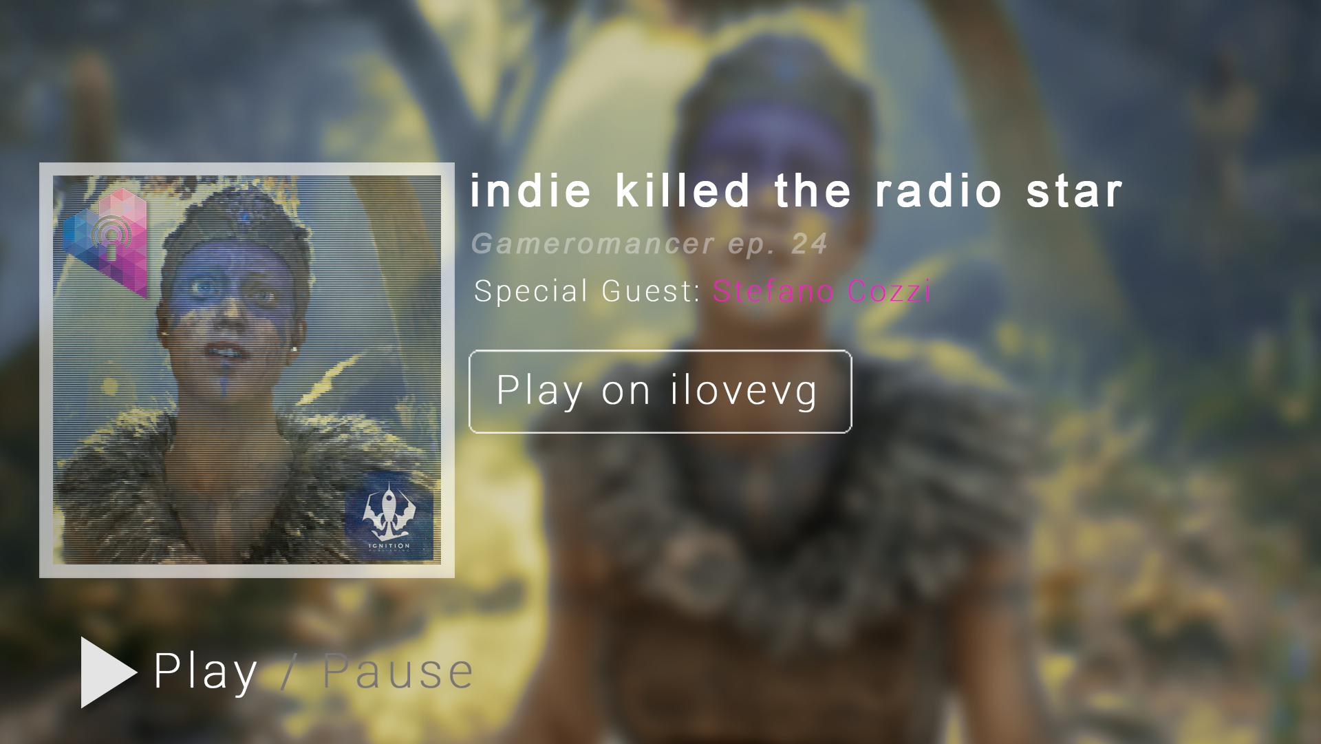 Ep. 24: indie killed the radio star