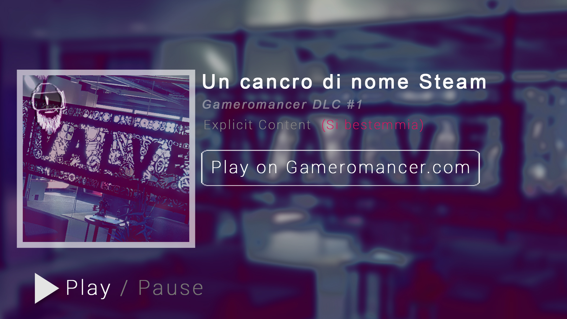 DLC #1: Un cancro di nome Steam