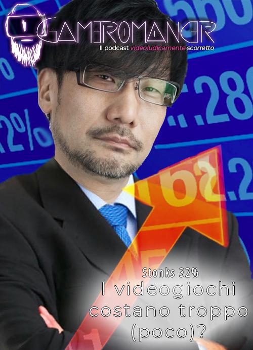 Ep. 32: I videogiochi costano troppo? (ft Ringcast)
