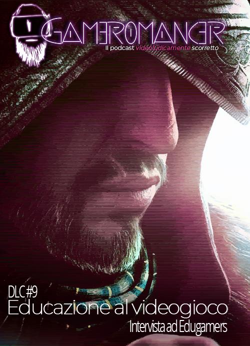 DLC #9: Educazione al videogioco