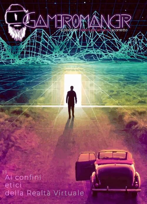Ep. 39: Ai confini etici della Realtà Virtuale