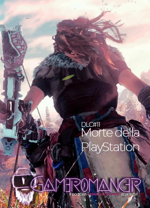 DLC #11: Morte della PlayStation