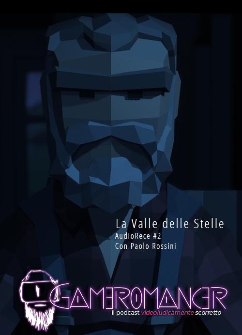 AudioRece #3: La Valle delle Stelle