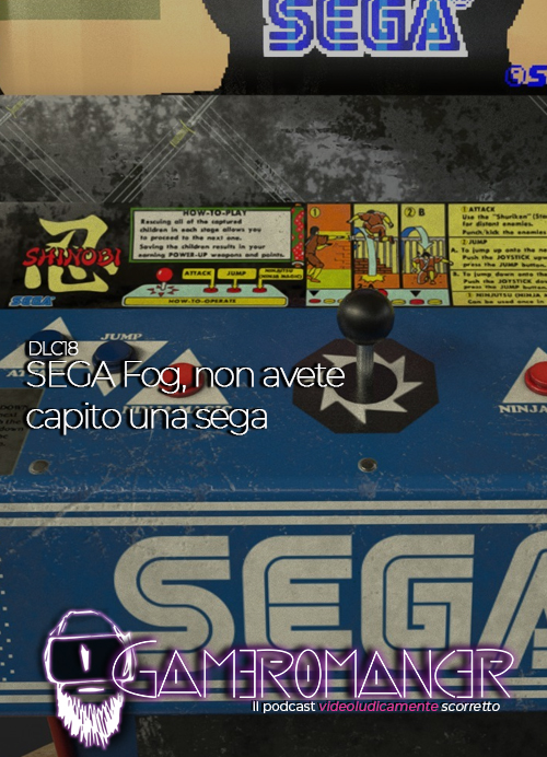 DLC #18: SEGA Fog, non avete capito… Una sega