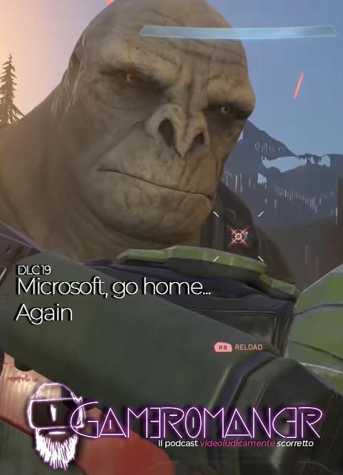 DLC #20: Microsoft, go home… Again