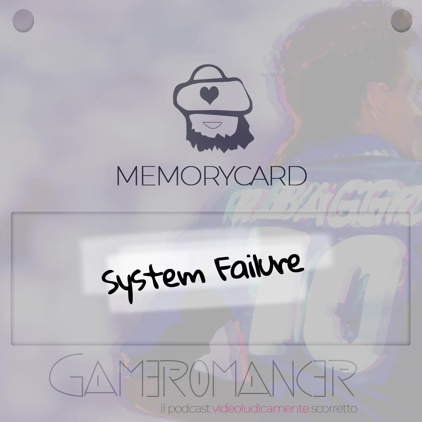 MemoryCard: System Failure