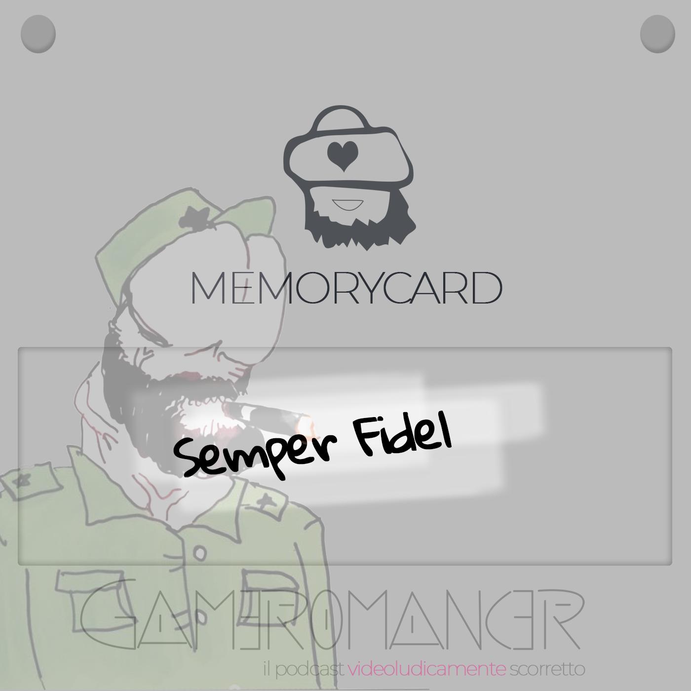 MemoryCard: Semper Fidel
